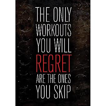 Grindstore The Only Workouts You Will Regret Mini Poster