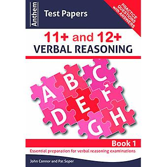 Anthem Test Papers 11+ and 12+ Verbal Reasoning Book 1 by John Connor