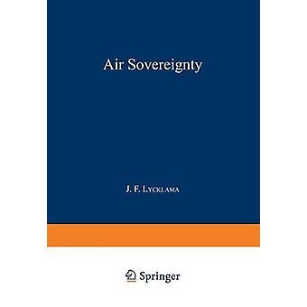 Air suvereniteetti by Lycklama a. Nijeholt & J. F.