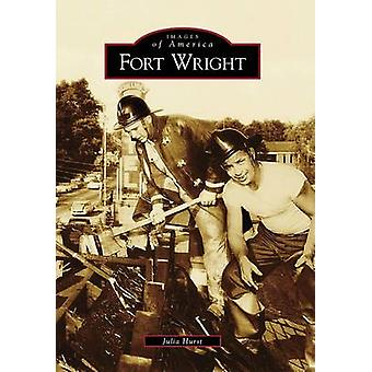 Fort Wright by Julia Hurst - 9780738567907 Book