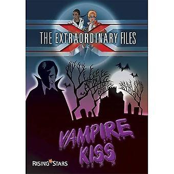 Extraordinary Files: Vampire Kiss (Extraordinary Files Series)
