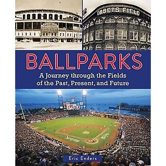 Ballparks by Enders & Eric