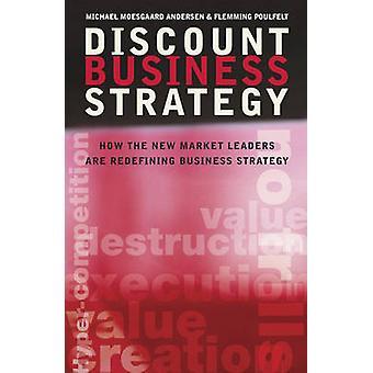 Alennus liiketoiminnan strategia - miten uutta markkinajohtajaa ovat Redefining