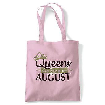 Queens Are Born In August, Tote - Birthday Reusable Canvas Bag Gift