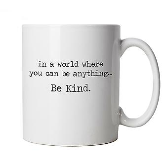 In A World Where You Can Be Anything Be Kind Mug Supporting Samaritans