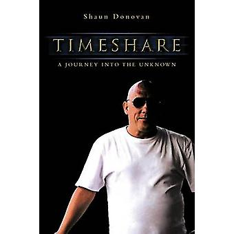 Timeshare A Journey Into the Unknown by Donovan & Shaun