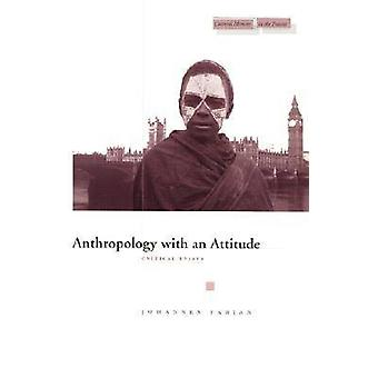 Anthropology with an Attitude - Critical Essays by Johannes Fabian - 9