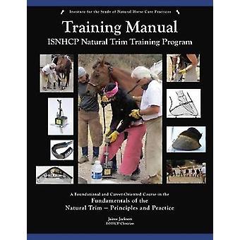 ISNHCP Training Manual by Jackson & Jaime