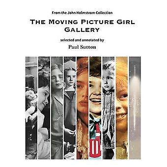 The Moving Picture Girl Gallery from the John Holmstrom Collection by Sutton & Paul