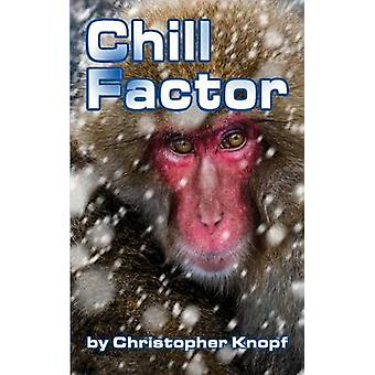 Chill Factor by Knopf & Christopher