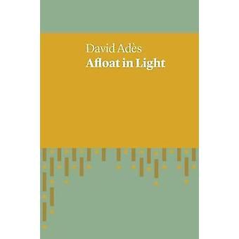 Afloat in Light by Ades & David