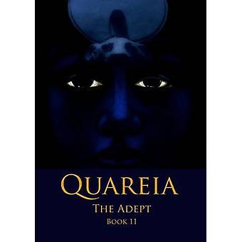 Quareia The Adept Book Eleven by McCarthy & Josephine