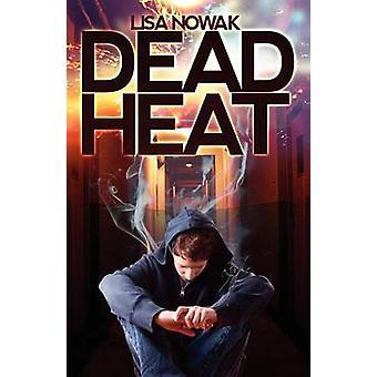 Dead Heat by Nowak & Lisa