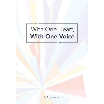 With One Heart with One Voice by Hammons & Hal