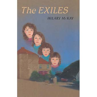The Exiles by McKay & Hilary
