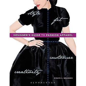 Designers Guide to Fashion Apparel by Brannon & Evelyn L.