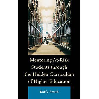 Mentoring At-risk Studenten door middel van de verborgen curriculum van hoger ed