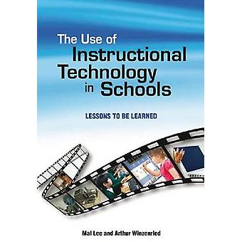 Use of Instructional Technology in Schools - Lessons to be Learned by
