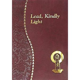 Lead - Kindly Light by James Sharp - 9780899421841 Book