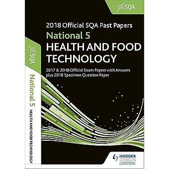 National 5 Health & Food Technology 2018-19 SQA Specimen and Past