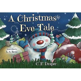 A Christmas Eve Tale by Caroline Draper - 9781788304269 Book