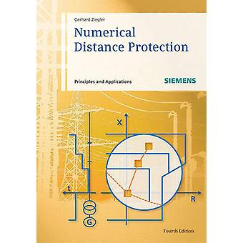Numerical Distance Protection - Principles and Applications (4th Revis