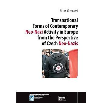 Transnational Forms of Contemporary Neo-Nazi Activity in Europe from