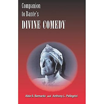 Companion to Dante's Divine� Comedy: A Comprehensive Guide for the Student and General Reader, Revised Edition