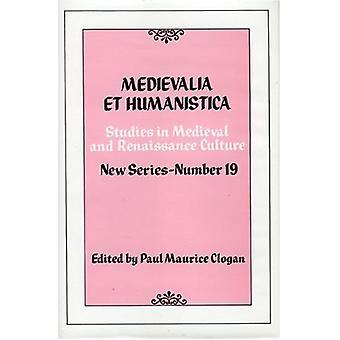 Medievalia et Humanistica - No.19 - Studies in Medieval and Renaissanc