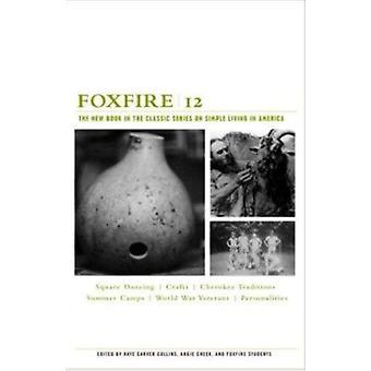 Foxfire 12 by Foxfire Fund - 9781400032617 Book