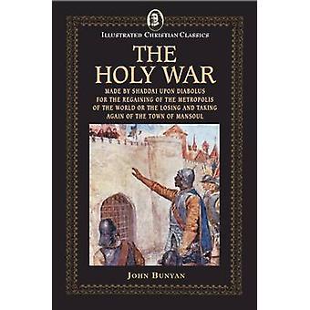 The Holy War by Bunyan & John