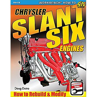 Chrysler Slant Six Engines - How to Rebuild and Modify by Doug Dutra -
