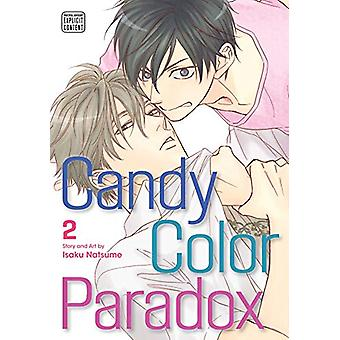 Candy Color Paradox - Vol. 2 by Isaku Natsume - 9781974704958 Book