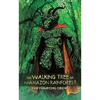 The Walking Tree of the Amazon Rainforest by Yaw Frimpong Obeng