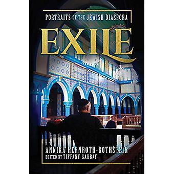 Exile - Portraits of the Jewish Diaspora by Annika Hernroth-Rothstein