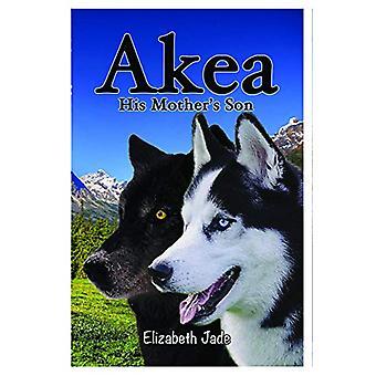 Akea - His Mother's Son by Elizabeth Jade - 9781916228597 Book