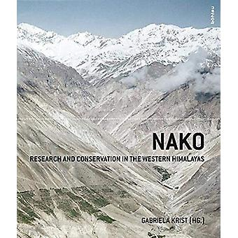 Nako - Research and Conservation in the Western Himalayas by Gabriela