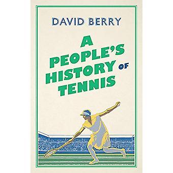 A People's tennishistoria av David Berry - 9780745339658 Bok