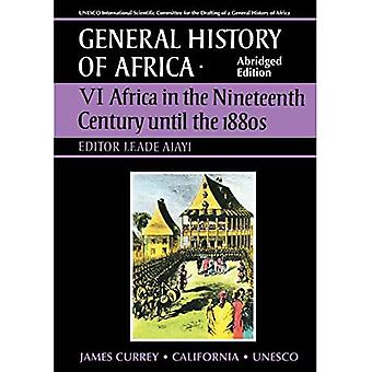 Africa in the Nineteenth Century Until the 1880s (General History of Africa VI) [Abridged]