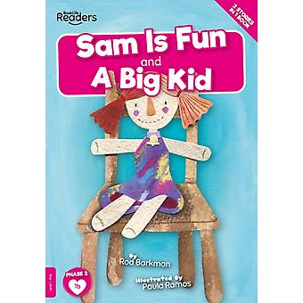 Sam is Fun And A Big Kid by Gemma McMullen & Illustrated by Paula Ramos