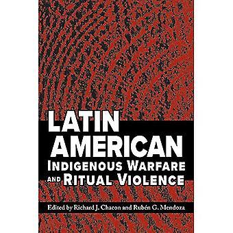 Latinamerikanske Indigenous Warfare og Ritual Vold