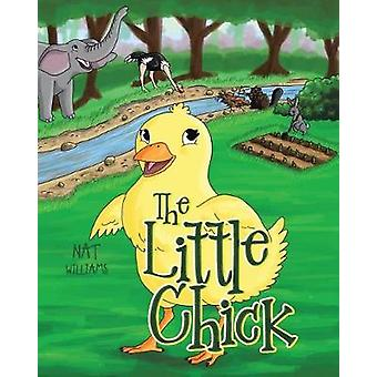 The Little Chick by Nat Williams - 9781641386197 Book