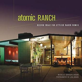 Atomic Ranch Design Ideas for Stylish Ranch Homes by Michelle Brown Gringeri