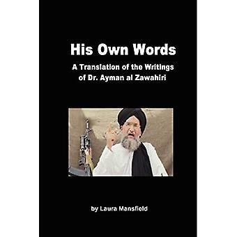His Own Words: Translation and Analysis of the Writings of Dr. Ayman Al Zawahiri