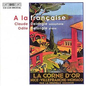 Claude Delangle & Odile - A La Fran Aise [CD] USA import