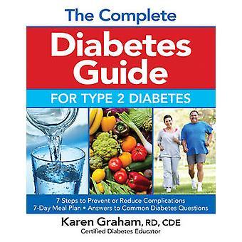 Guide complet de diabète diabète de Type 2 par Karen Graham - 9780778
