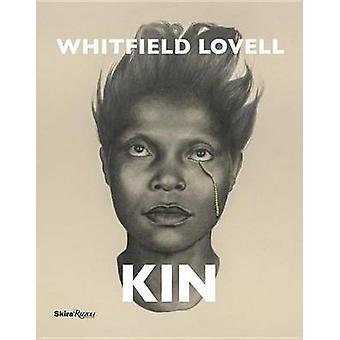 Whitfield Lovell - Kin von Irving Sandler - Kevin Quashie - 97808478582