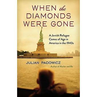 Kun timantit olivat poissa - juutalainen pakolainen tulee ikään Amerikassa