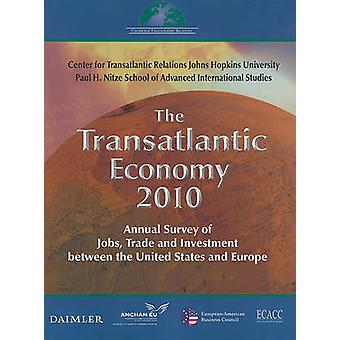 The Transatlantic Economy - Annual Survey of Jobs - Trade - and Invest