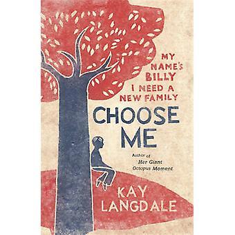 Välj mig av Kay Langdale - 9781444766851 bok